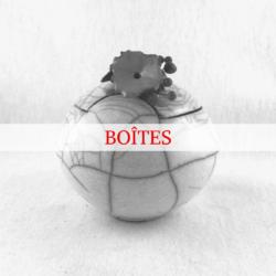 Dévoilez les boîtes céramiques de Sylvie Souton Chany
